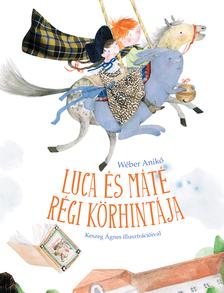 Wéber Anikó - Luca és Máté régi körhintája