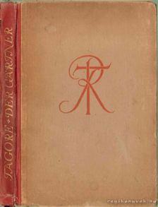 Rabindranáth Tagore - Der Gärtner [antikvár]