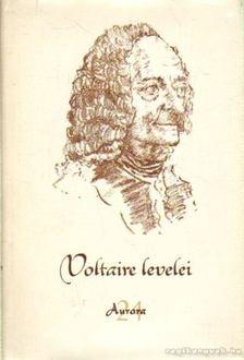 Voltaire - Voltaire levelei [antikvár]
