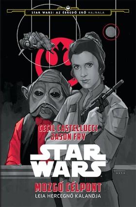 Star Wars - Leia hercegnő utazása - Mozgó célpont