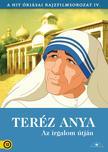 Teréz anya - Az irgalom útján