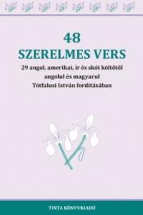 Tótfalusi István (szerkesztő) - 48 szerelmes vers