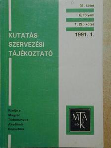 Balázs Tibor - Kutatás-szervezési tájékoztató 1991/1-6. [antikvár]