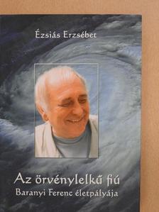 Ézsiás Erzsébet - Az örvénylelkű fiú [antikvár]