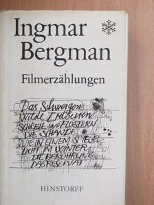 Ingmar Bergman - Filmerzählungen [antikvár]