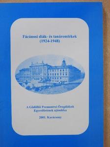 Barkóczay László - Fácánosi diák- és tanáremlékek (1924-1948) [antikvár]