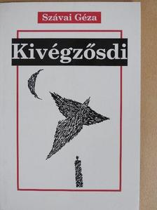Szávai Géza - Kivégzősdi (dedikált példány) [antikvár]