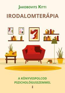 Jakobovits Kitti - Irodalomterápia - A könyvespolcod pszichológusszemmel