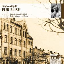 SZABÓ MAGDA - Für Elise [eHangoskönyv]