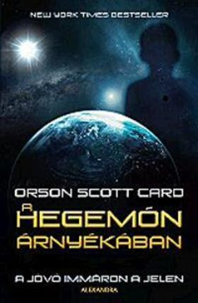 Orson Scott Card - A Hegemón árnyékában
