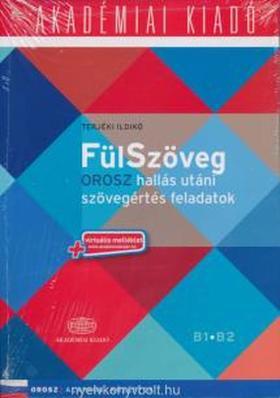 TERJÉKI ILDIKÓ - FülSzöveg - Orosz hallás utáni szövegértés feladatok
