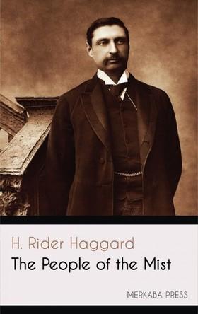 H. Rider Haggard - The People of the Mist [eKönyv: epub, mobi]