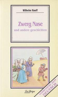 Wilhelm Hauff - Zwerg Nase und andere geschichten [antikvár]