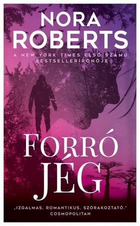Nora Roberts - Forró jég [eKönyv: epub, mobi]
