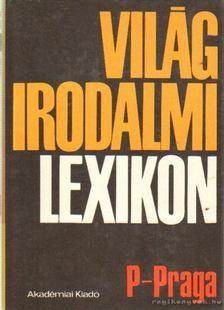 Király István - Világirodalmi lexikon 10. kötet (P-Praga) [antikvár]