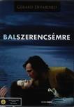 BALSZERENCSÉMRE  DVD
