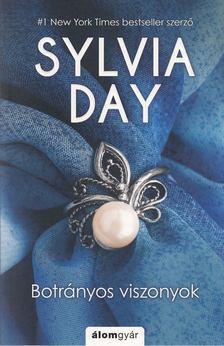 Sylvia Day - Botrányos viszonyok [antikvár]