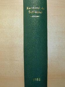 Kiss József - Kertészet és Szőlészet 1985. (nem teljes évfolyam) [antikvár]