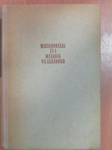 Ádám Magda - Magyarország és a második világháború [antikvár]