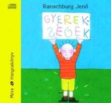 .Ranschburg Jenő - Gyerekségek - hangoskönyv