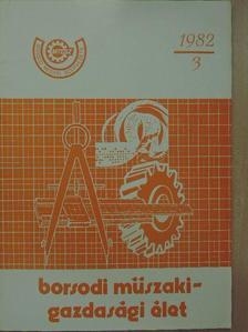 Dr. Horváth Béla - Borsodi Műszaki-Gazdasági Élet 1982/3. [antikvár]