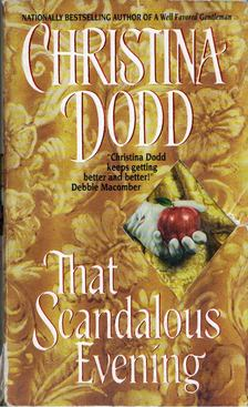 Christina Dodd - That Scandalous Evening [antikvár]
