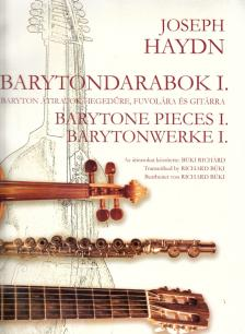 HAYDN J. - BARYTONDARABOK I, BARYTONÁTIRATOK GITÁRRA ÉS GITÁRKAMARÁRA (BÜKI RICHÁRD)