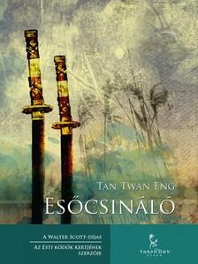 Tan Twan Eng - Esőcsináló [eKönyv: epub, mobi]