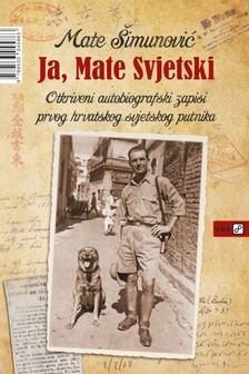 ©imunoviæ Mate - Ja, Mate Svjetski [eKönyv: epub, mobi]