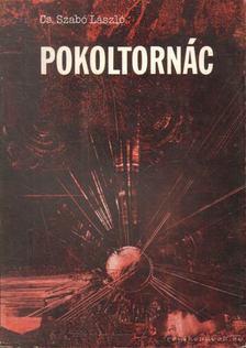 Cs. Szabó László - Pokoltornác [antikvár]