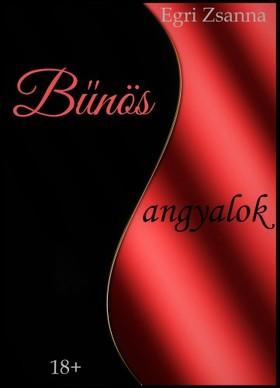 Zsanna Egri - Bűnös angyalok [eKönyv: pdf, epub, mobi]