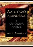 Andy Andrews - Az utazó ajándéka
