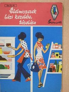 Rudnay János - Élelmiszerek házi kezelése, tárolása [antikvár]