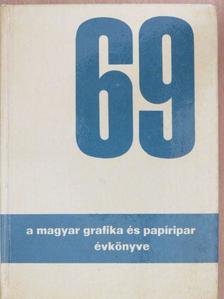 Czimer László - A Magyar Grafika és Papíripar Évkönyve 1969 [antikvár]