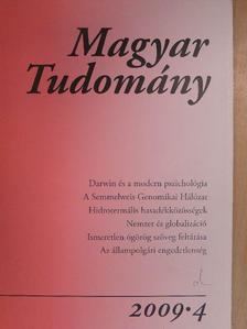 Benczúr Miklós - Magyar Tudomány 2009/4. [antikvár]