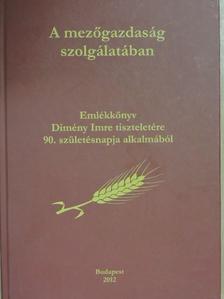 Balogh Csaba - A mezőgazdaság szolgálatában [antikvár]