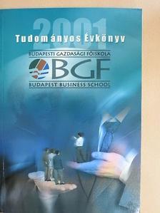 Benkőné Dr. Deák Ibolya - Budapesti Gazdasági Főiskola Tudományos Évkönyv 2001 [antikvár]