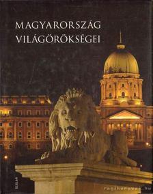 Illés Andrea - Magyarország világörökségei [antikvár]