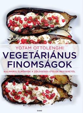 Yotam Ottolenghi - Vegetáriánus finomságok