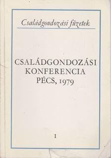 Gayer Gyuláné - Családgondozási konferencia Pécs, 1979 [antikvár]