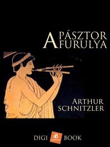 Arthur Schnitzler - A pásztorfurulya [eKönyv: epub, mobi]