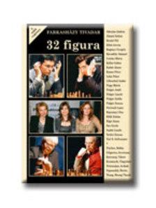 Farkasházy Tivadar - 32 figura - A sakk regénye