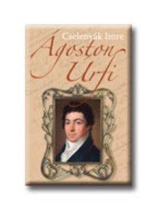 Cselenyák Imre - Ágoston Úrfi