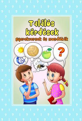 Lengyel Orsolya - Gyerekversek és mondókák - Találós kérdések