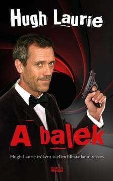 Hugh Laurie - A balek [eKönyv: epub, mobi]