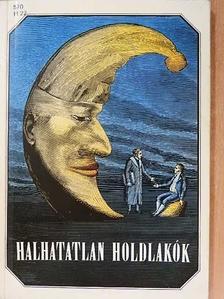 Berky Gusztáv - Halhatatlan holdlakók [antikvár]