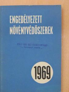 Dr. Bordás Sándor - Engedélyezett növényvédőszerek 1969. [antikvár]