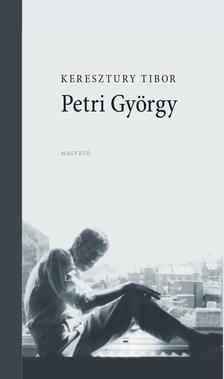 Keresztury Tibor - Petri György