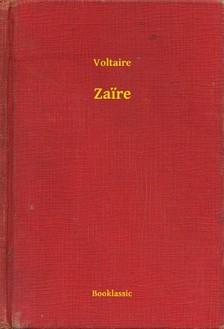 Voltaire - Zaire [eKönyv: epub, mobi]