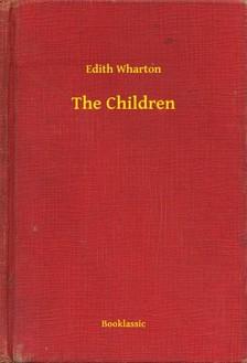Edith Wharton - The Children [eKönyv: epub, mobi]